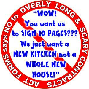 Contractors, you do not need 20 page contract forms that scare your customers.