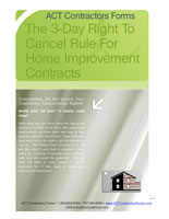 How the three day right to cancel rule effects home improvement contracts.